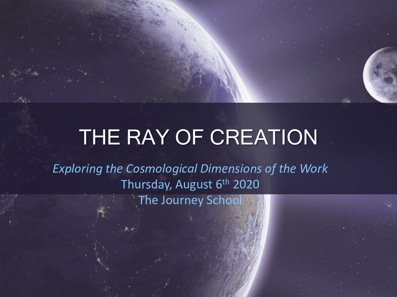 2020_TJS30_Teaching on Ray of Creation_Aug 6